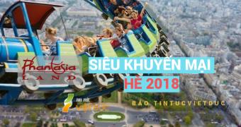 Siêu khuyến mại hè 2018 tại một trong những công viên giải trí lớn nhất nước Đức